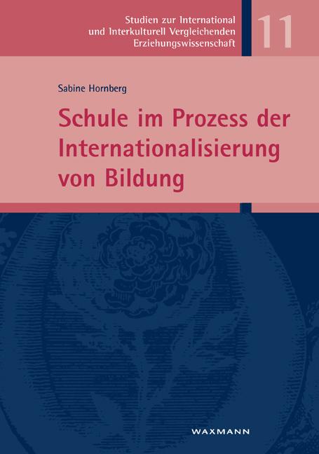 Schule im Prozess der Internationalisierung von Bildung