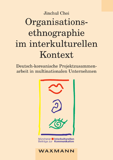 Organisationsethnographie im interkulturellen Kontext