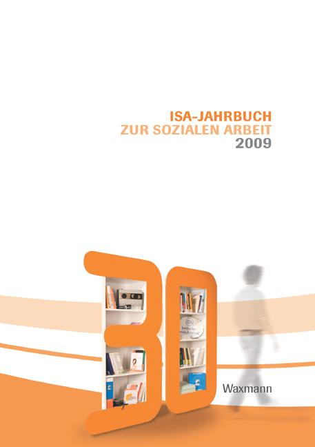 ISA-Jahrbuch zur Sozialen Arbeit 2009