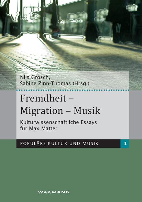 Fremdheit – Migration – Musik