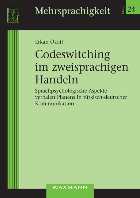Codeswitching im zweisprachigen Handeln