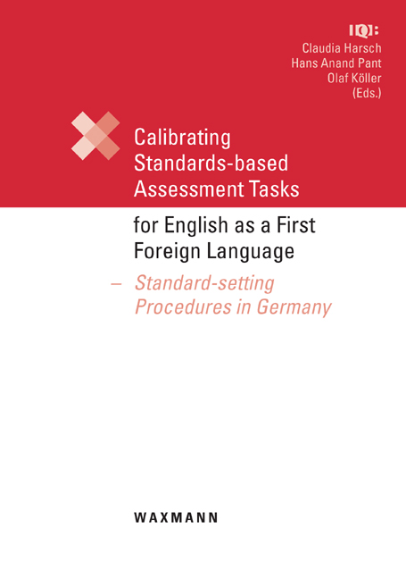 Calibrating Standards-based Assessment Tasks for English as a First Foreign Language