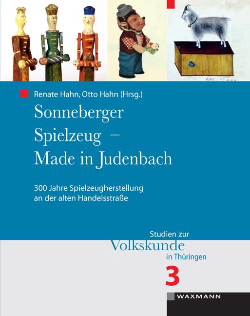 Sonneberger Spielzeug – Made in Judenbach