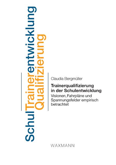 Trainerqualifizierung in der Schulentwicklung