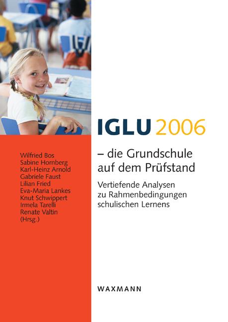 IGLU 2006 – die Grundschule auf dem Prüfstand