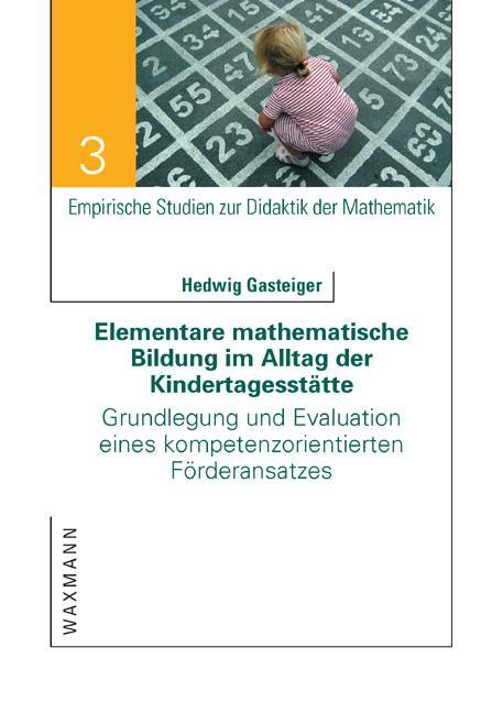 Elementare mathematische Bildung im Alltag der Kindertagesstätte