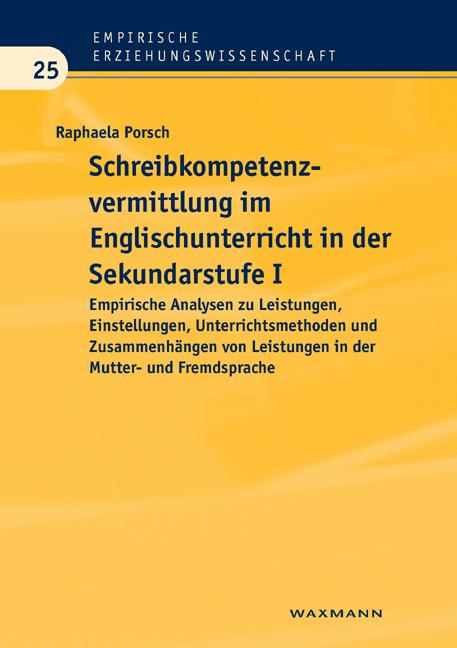 Schreibkompetenzvermittlung im Englischunterricht in der Sekundarstufe I