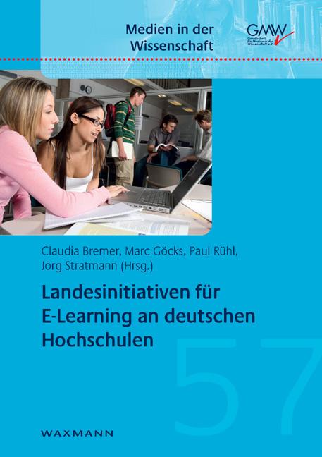 Landesinitiativen für E-Learning an deutschen Hochschulen