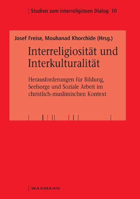 Interreligiosität und Interkulturalität