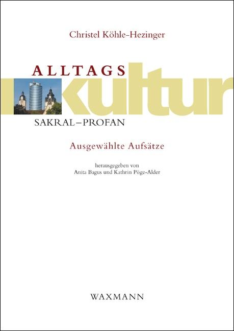Alltagskultur: sakral – profan