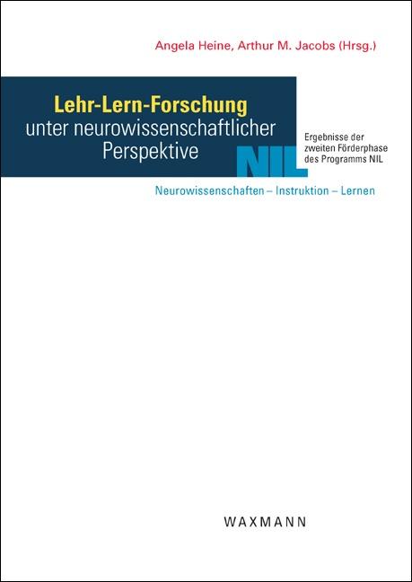 Lehr-Lern-Forschung unter neurowissenschaftlicher Perspektive