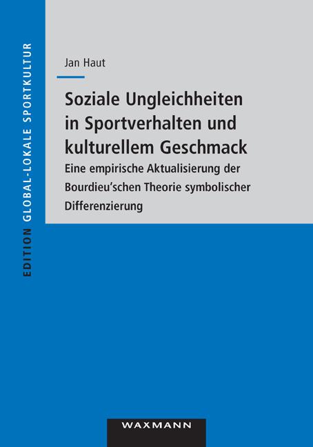 Soziale Ungleichheiten in Sportverhalten und kulturellem Geschmack