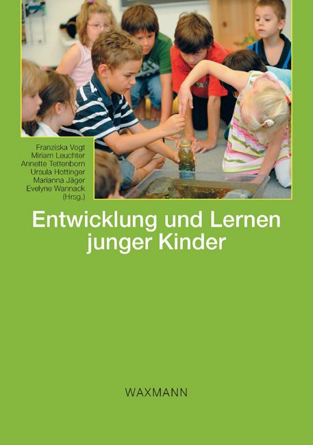 Entwicklung und Lernen junger Kinder