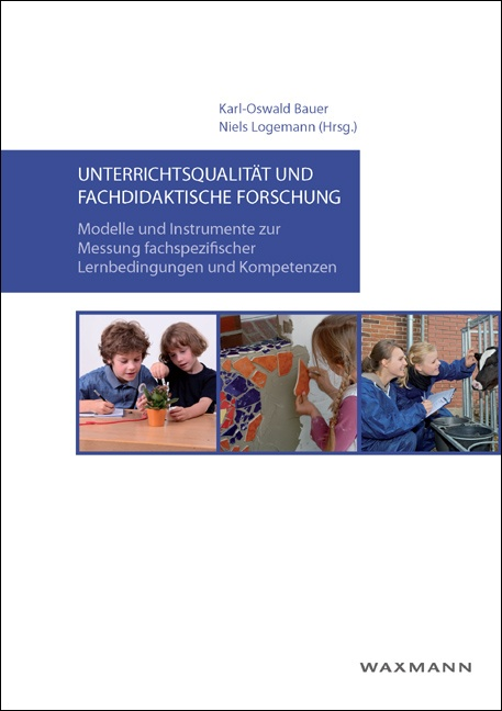 Unterrichtsqualität und fachdidaktische Forschung