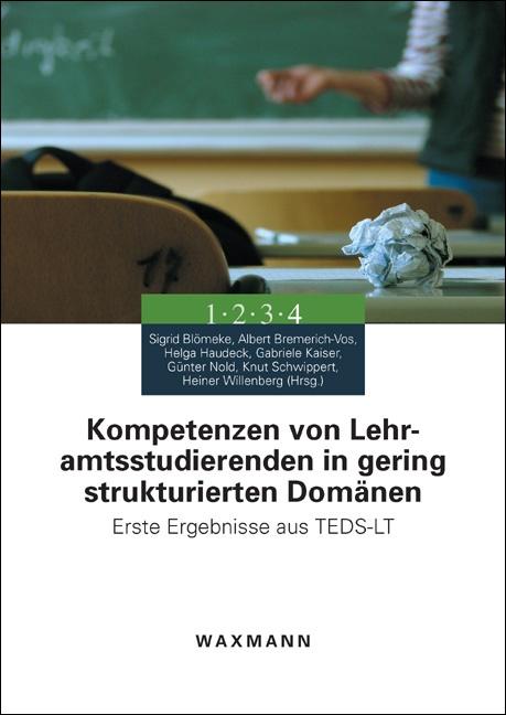 Kompetenzen von Lehramtsstudierenden in gering strukturierten Domänen