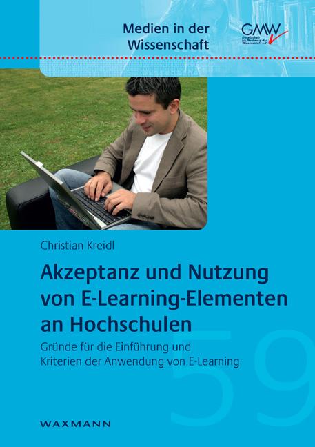 Akzeptanz und Nutzung von E-Learning-Elementen an Hochschulen