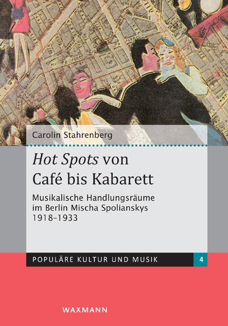 <i>Hot Spots</i> von Café bis Kabarett