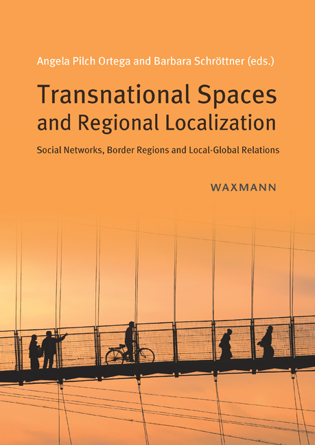 Transnational Spaces and Regional Localization