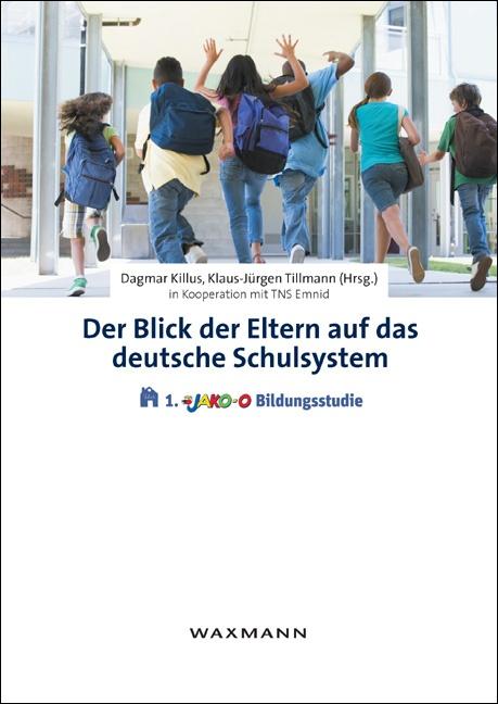 Der Blick der Eltern auf das deutsche Schulsystem