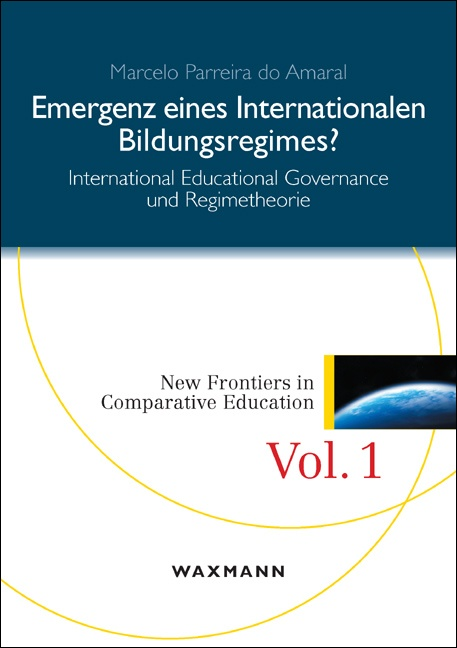 Emergenz eines internationalen Bildungsregimes?