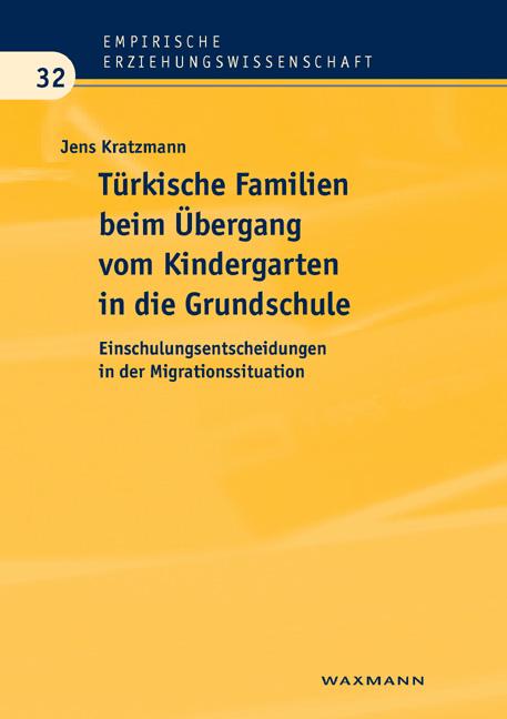 Türkische Familien beim Übergang vom Kindergarten in die Grundschule