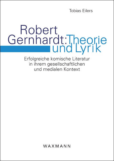 Robert Gernhardt: Theorie und Lyrik