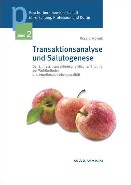 Transaktionsanalyse und Salutogenese