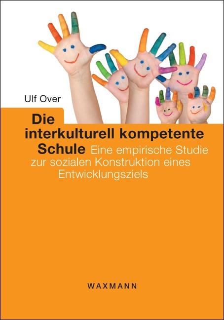 Die interkulturell kompetente Schule
