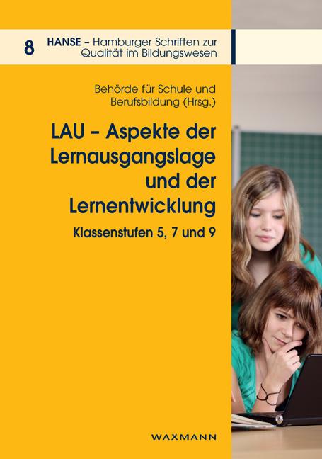 LAU – Aspekte der Lernausgangslage und der Lernentwicklung