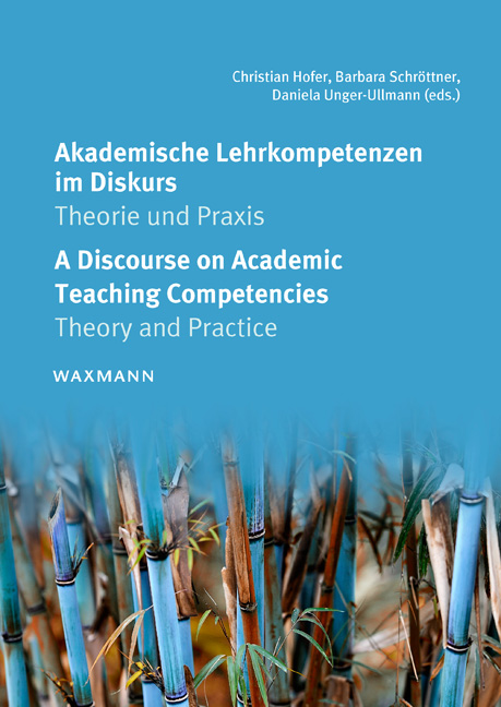 Akademische Lehrkompetenzen im Diskurs<br />A Discourse on Academic Teaching Competencies