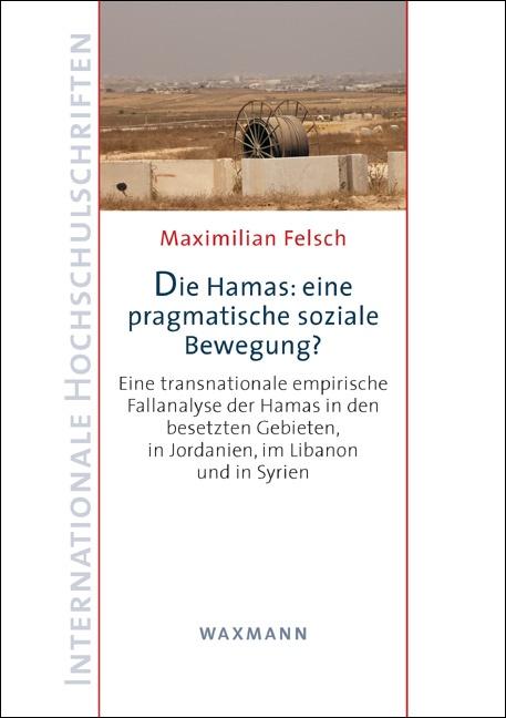 Die Hamas: eine pragmatische soziale Bewegung?