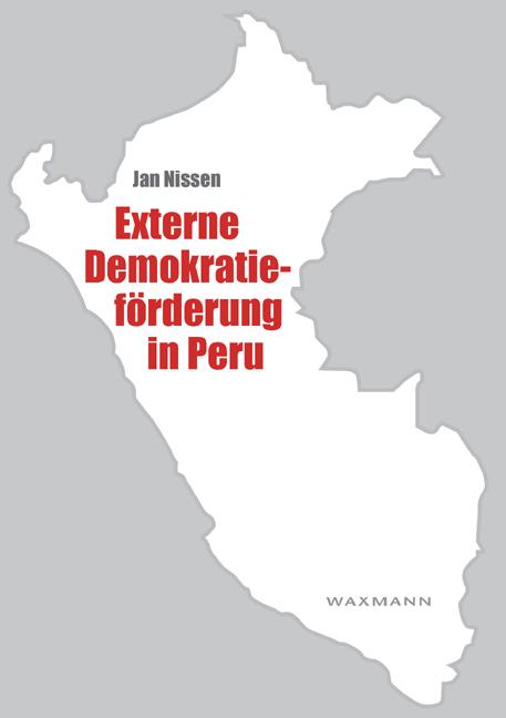 Externe Demokratieförderung in Peru