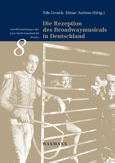 Die Rezeption des Broadwaymusicals in Deutschland