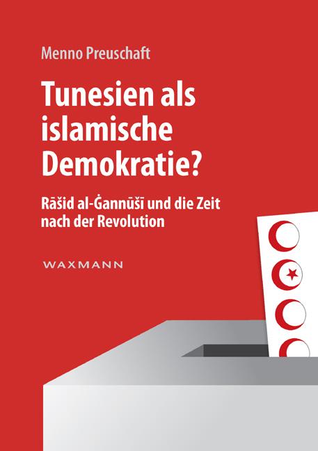 Tunesien als islamische Demokratie?