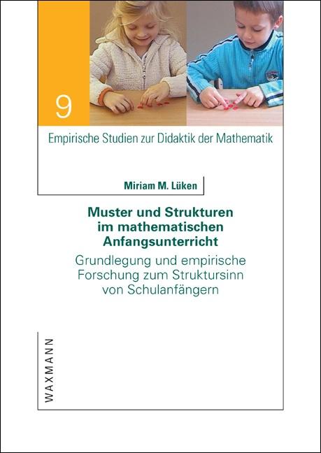 Muster und Strukturen im mathematischen Anfangsunterricht