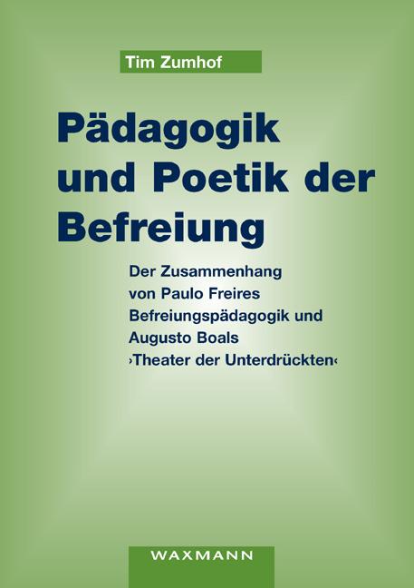 Pädagogik und Poetik der Befreiung