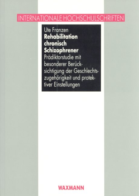 Rehabilitation chronisch Schizophrener