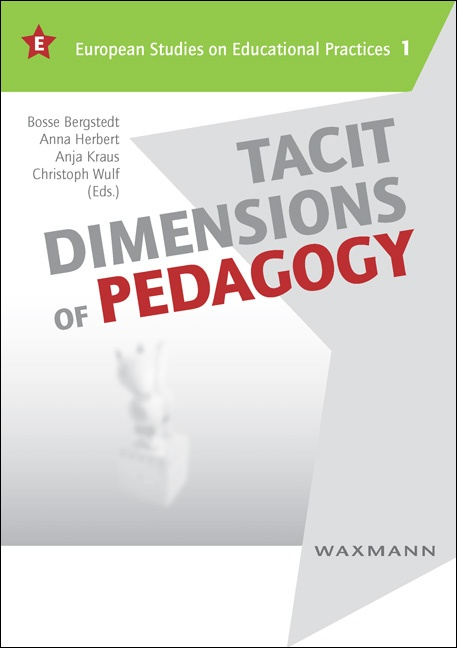 Tacit Dimensions of Pedagogy