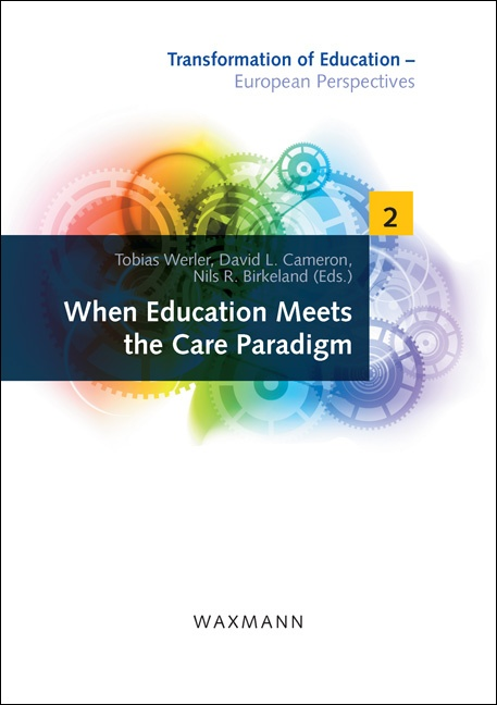 When Education Meets the Care Paradigm