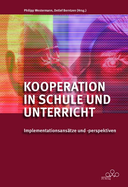 Kooperation in Schule und Unterricht