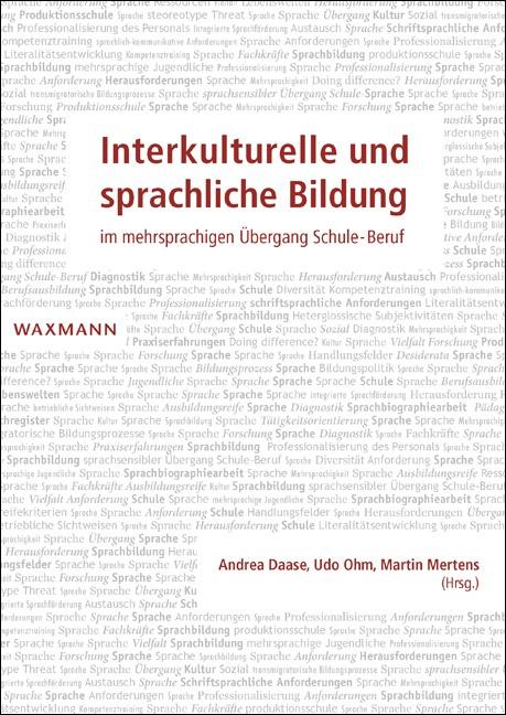 Interkulturelle und sprachliche Bildung im mehrsprachigen Übergang Schule-Beruf
