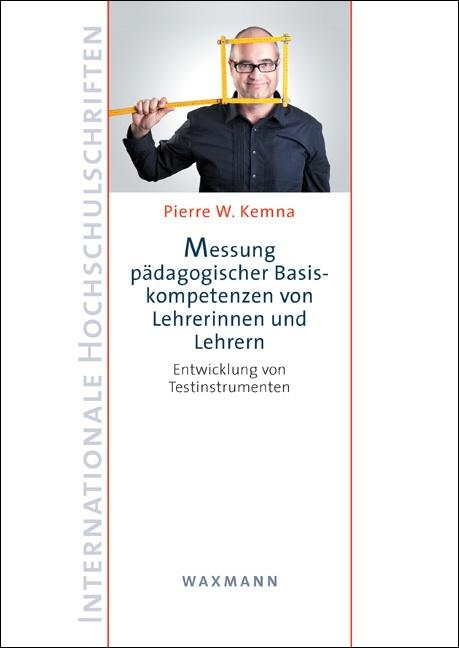Messung pädagogischer Basiskompetenzen von Lehrerinnen und Lehrern