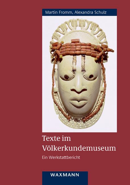 Texte im Völkerkundemuseum