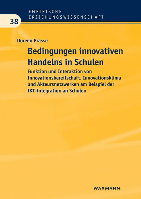 Bedingungen innovativen Handelns in Schulen