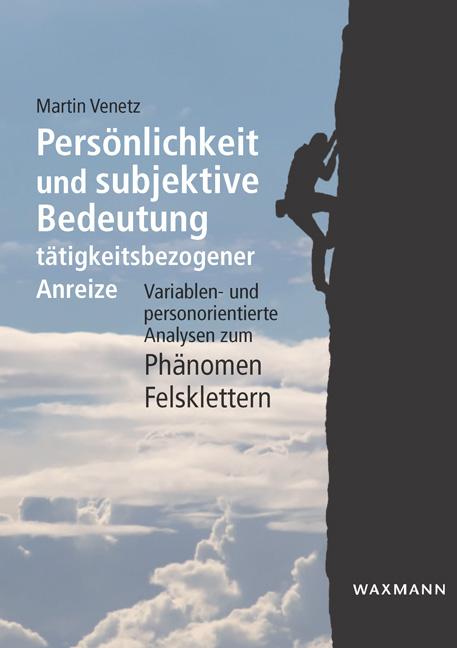 Persönlichkeit und subjektive Bedeutung tätigkeitsbezogener Anreize