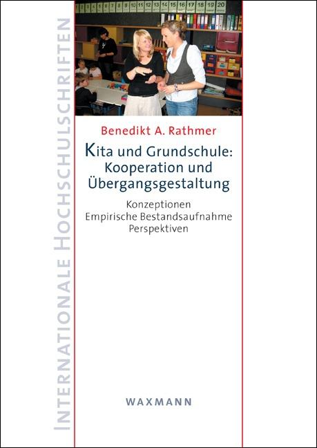 Kita und Grundschule: Kooperation und Übergangsgestaltung