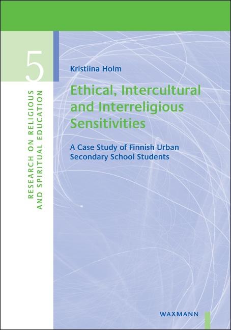 Ethical, Intercultural and Interreligious Sensitivities