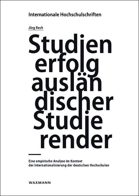 Studienerfolg ausländischer Studierender