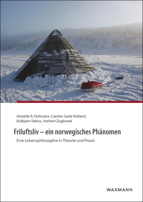 Friluftsliv – ein norwegisches Phänomen
