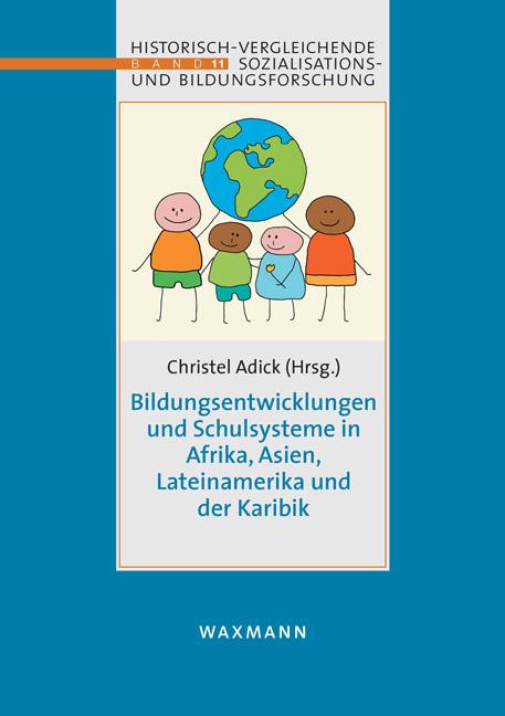Bildungsentwicklungen und Schulsysteme in Afrika, Asien, Lateinamerika und der Karibik